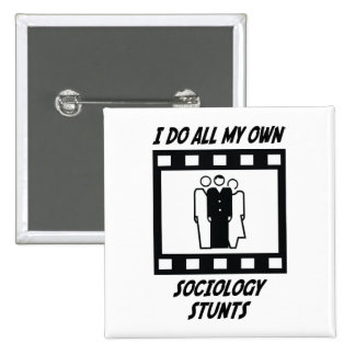 Sociology Stunts 2 Inch Square Button