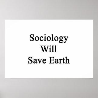 Sociology Will Save Earth Print