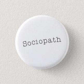 Sociopath Pinback Button