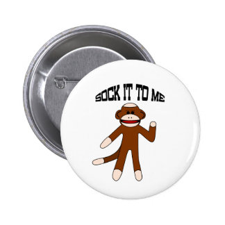 Sock It To Me Sock Monkey Pinback Button
