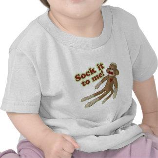 Sock It To Me! Tee Shirts