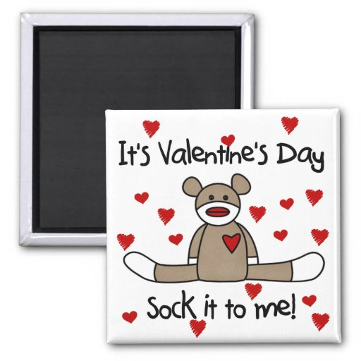 Sock It To Me Valentines Tshirts and Gifts 2 Inch Square Magnet