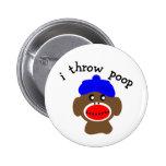 "Sock Monkey ""I THROW POOP"" Pinback Button"