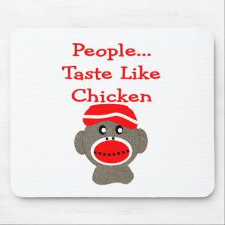 """Sock Monkey  """"PEOPLE TASTE LIKE CHICKEN"""" Mouse Pad"""