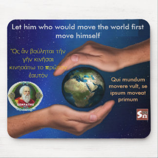 Socrates famous quote –Move the world Mouse Pad