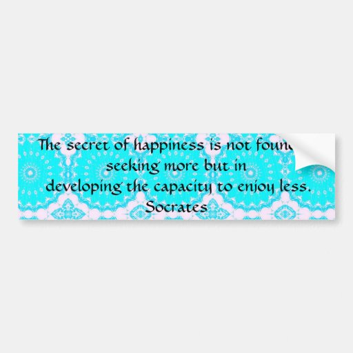 socrates inspirational quote about minimalism bumper