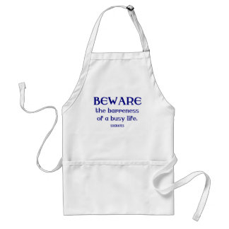 Socrates on Being Busy Adult Apron