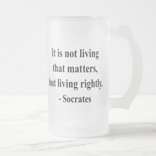 Socrates Quote 6a Frosted Glass Beer Mug