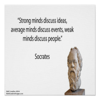 Socrates & Strong Minds Quote Poster