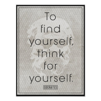 Socrates 'To find yourself, think for yourself' Poster