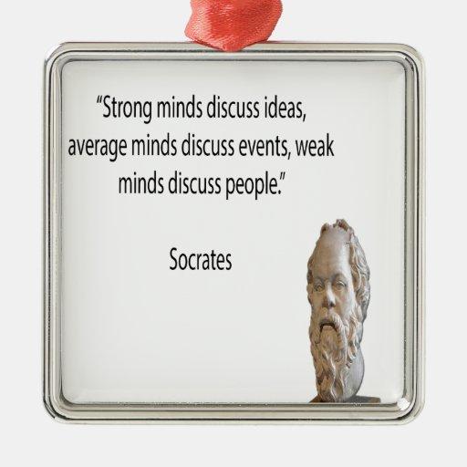 """Sócrates y cita famosa de las """"mentes"""" adorno navideño cuadrado de metal"""