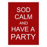 Sod la calma y tenga un fiesta - rojo
