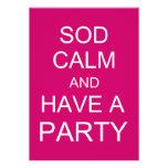 Sod la calma y tenga un fiesta - rosa