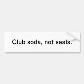 Soda de club, no sellos - pegatina para el paracho pegatina para auto