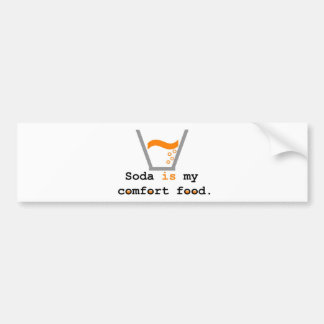 Soda is my Comfort Food Car Bumper Sticker