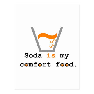 Soda is my Comfort Food Postcard
