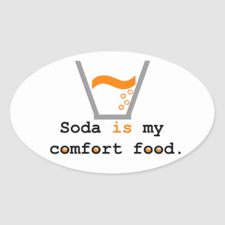 Soda is my Comfort Food Sticker