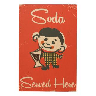 Soda Served here vintage Drinks commercial Wood Print