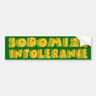 Sodomize Intolerance Bumper Sticker