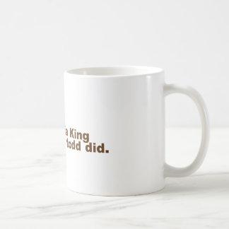 Sofa King... Coffee Mug