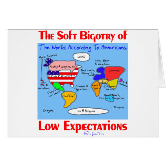 Soft Bigotry Of Low Expectations Card