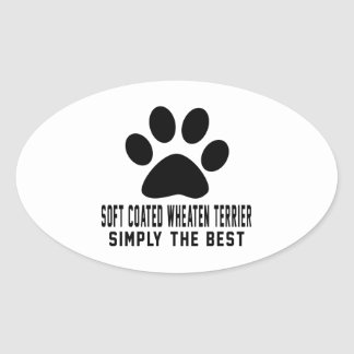 Soft coated wheaten terrier Simply the best Oval Sticker