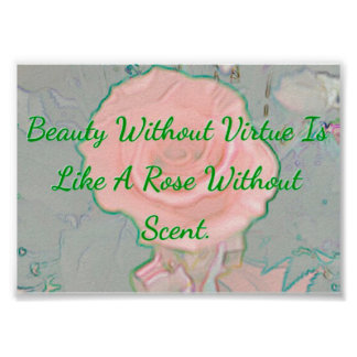 Soft Pink Rose Beauty Virtue Quote Poster