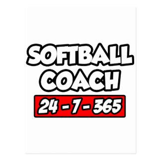Softball Coach 24-7-365 Postcard