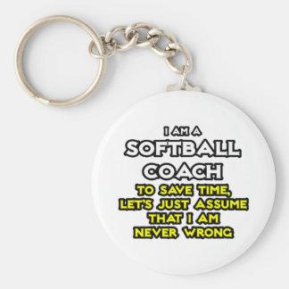 Softball Coach...Assume I Am Never Wrong Basic Round Button Keychain