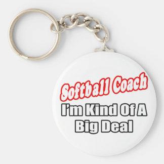 Softball Coach...Big Deal Keychain