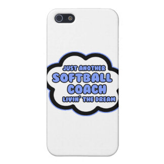 Softball Coach .. Livin' The Dream Cover For iPhone 5