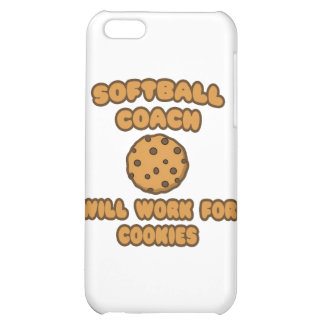 Softball Coach .. Will Work for Cookies iPhone 5C Case
