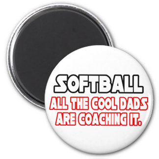 Softball...Cool Dads 2 Inch Round Magnet