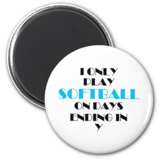 Softball Every Day Blue 2 Inch Round Magnet