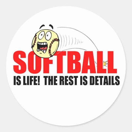 Softball Is Life Classic Round Sticker