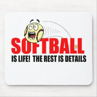 Softball Is Life Mouse Pad