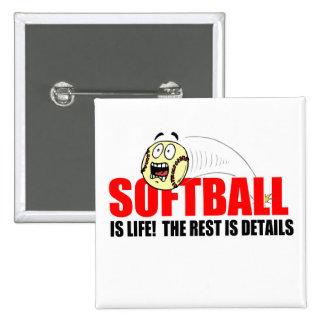 Softball Is Life Pinback Button