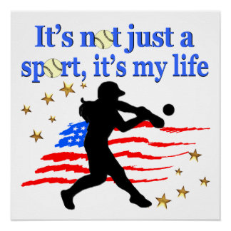 SOFTBALL IS MY LIFE USA PATRIOTIC DESIGN POSTER