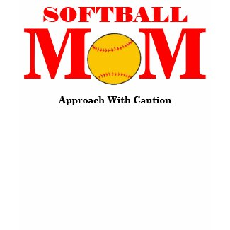 Softball Mom (Approach With Caution) shirt