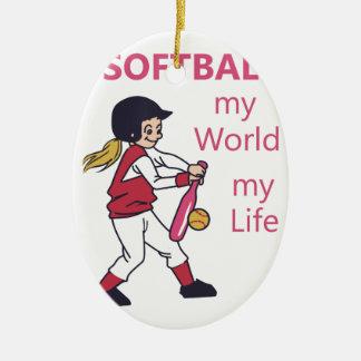 Softball My World Ceramic Ornament
