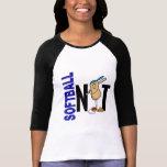 Softball Nut 1 T Shirt