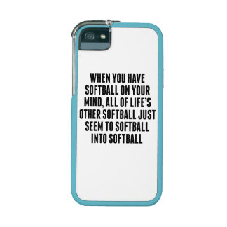 Softball On Your Mind Case For iPhone 5/5S