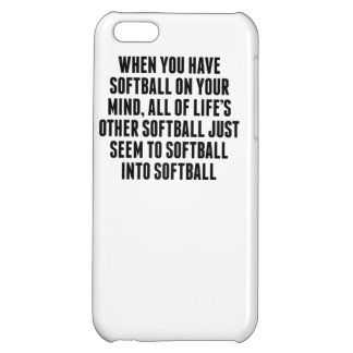Softball On Your Mind iPhone 5C Covers