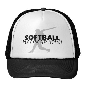 Softball Play Or Go Home Trucker Hat