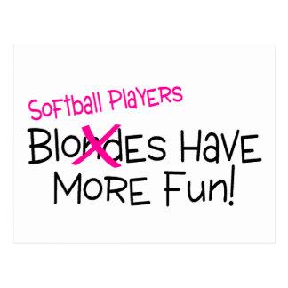 Softball Players Have More Fun Postcard