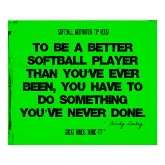 Softball Quotes in Threads 009 Posters