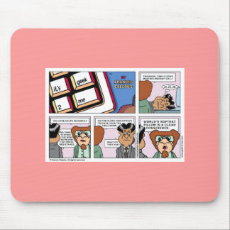 Softest pillow is a clear conscience! mouse pads