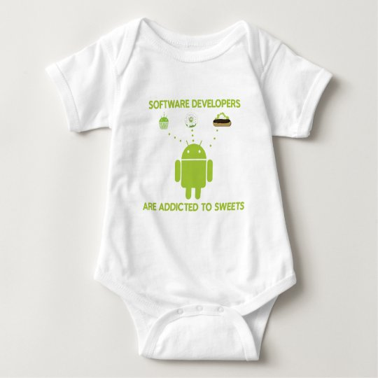 Software Developers Are Addicted To Sweets Baby Bodysuit