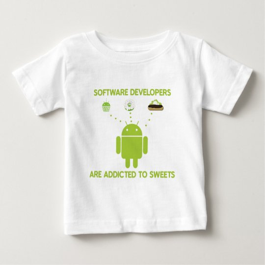 Software Developers Are Addicted To Sweets Baby T-Shirt