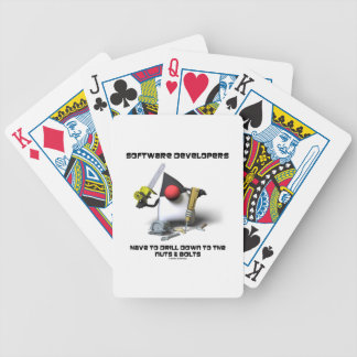 Software Developers Have To Drill Down To The Nuts Bicycle Playing Cards